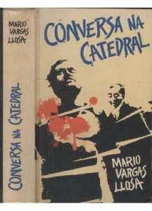 livro-conversa-na-catedral-mario-vargas-llosa-16896-MLB20128509755_072014-O